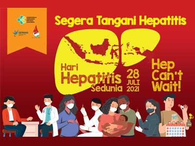Hepatitis Tidak Bisa Menunggu menjadi Tema Hari Hepatitis Sedunia Tahun 2021